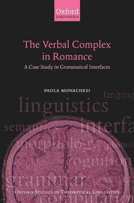 The Verbal Complex in Romance by Paola Monachesi