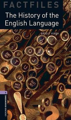 Oxford Bookworms Library Factfiles: Level 4:: The History of the English Language by Brigit Viney image