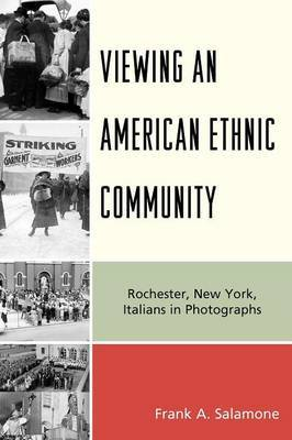 Viewing an American Ethnic Community by Frank A Salamone