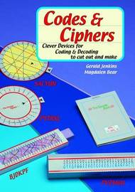 Codes and Ciphers by Gerald Jenkins