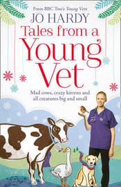Tales from a Young Vet by Jo Hardy