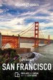 Insight Guides: Experience San Francisco by APA Publications Limited