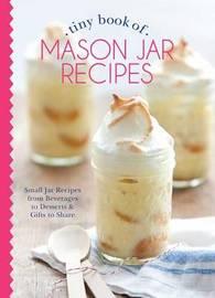Tiny Book of Mason Jar Recipes