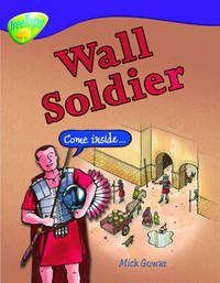 Oxford Reading Tree: Level 11: Treetops Non-Fiction: Wall Soldier by Mick Gowar image
