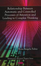 Relationship Between Automatic and Controlled Processes of Attention and Leading to Complex Thinking by Rosa Angela Fabio image