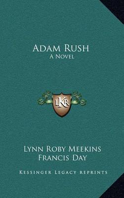 Adam Rush by Lynn Roby Meekins