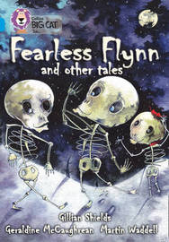 Fearless Flynn: Band 17/Diamond by Geraldine McCaughrean