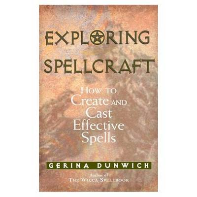 Exploring Spellcraft by Gerina Dunwich image