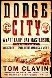 Dodge City by Tom Clavin image
