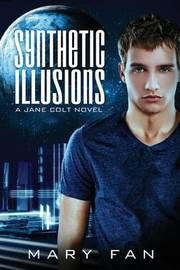Synthetic Illusions by Mary Fan