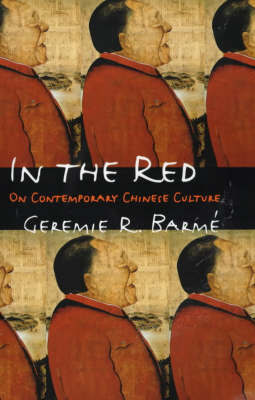 In the Red by Geremie R. Barme image