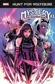 Hunt For Wolverine: Mystery In Madripoor by Charles Soule