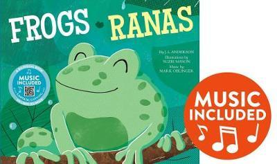 Frogs / Ranas by J.L. Anderson