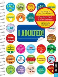I Adulted! Agenda Undated Calendar by Robb Pearlman