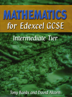 Mathematics for Edexcel GCSE: Intermediate Tier by Tony Banks image