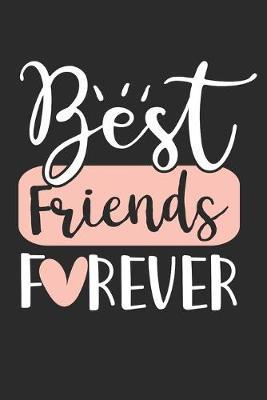Best Friends Forever by Values Tees