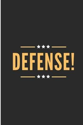 Defense! by Debby Prints
