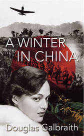 A Winter in China by Douglas Galbraith image
