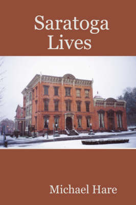 Saratoga Lives by Michael Hare image
