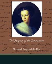 The Daughter of the Commandant by Alexksandr Sergeevich Pushkin image