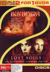 End Of Days / Lost Souls - Double Feature (2 Disc Set) on DVD