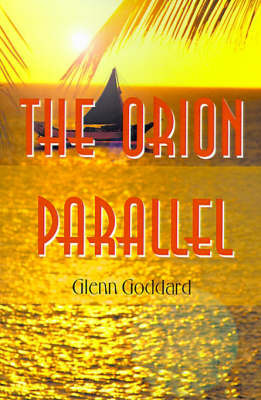 The Orion Parallel by Glenn Goddard