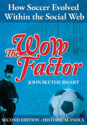 The Wow Factor by John Blythe Smart