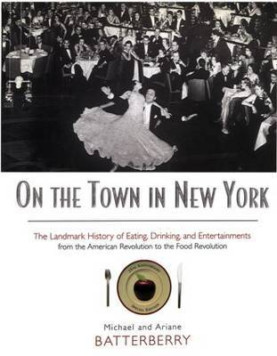 On the Town in New York by Michael Batterberry