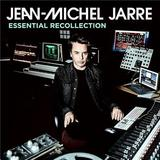 Essential Recollection: Jean-Michel Jarre by Jean-Michel Jarre