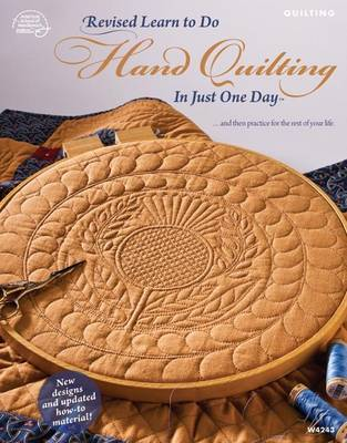 Revised Learn to Do Hand Quilting in Just One Day by Nancy Brenan Daniel
