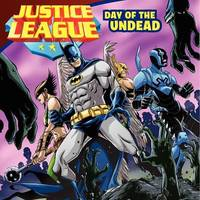 Justice League: Day of the Undead by John Sazaklis