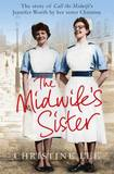 The Midwife's Sister by Christine Lee