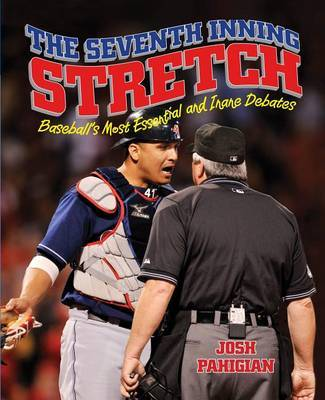 Seventh Inning Stretch by Josh Pahigian image