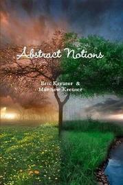 Abstract Notions by Matthew Kreuter