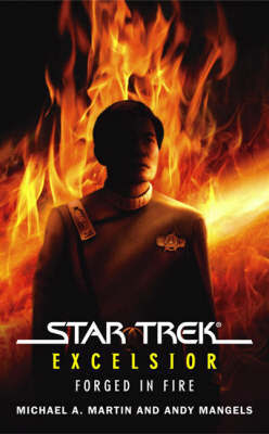 Star Trek: Excelsior: Forged in Fire by Michael A Martin image