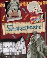 Explore!: Shakespeare by Jane Bingham