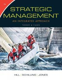 Strategic Management: Theory & Cases by Charles Hill