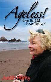 Ageless! by Judith Horky