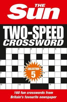 The Sun Two-Speed Crossword Collection 5 by The Sun