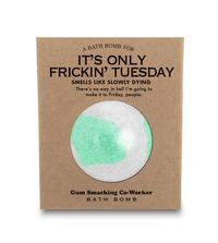 Whiskey River Co: Bath Bomb - It's Only Frickin' Tuesday