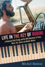 Life in the Key of Rubini by Michel Rubini image