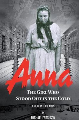 Anna- The Girl Who Stood out in the Cold by Michael Ferguson image