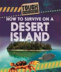 Tough Guides: How to Survive on a Desert Island by Jim Pipe image