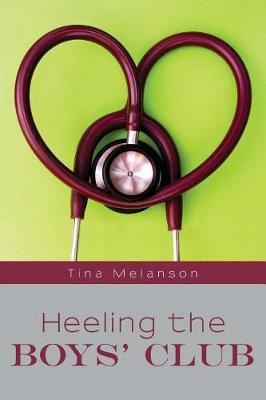 Heeling the Boys' Club by Tina Melanson