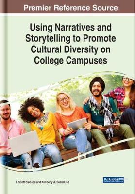 Using Narratives and Storytelling to Promote Cultural Diversity on College Campuses by T. Scott Bledsoe