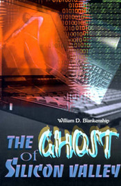 The Ghost of Silicon Valley by William D. Blankenship image