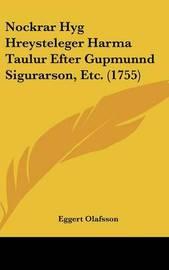 Nockrar Hyg Hreysteleger Harma Taulur Efter Gupmunnd Sigurarson, Etc. (1755) by Eggert Olafsson