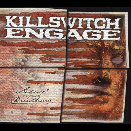 Alive Or Just Breathing: Roadrunner 25th Anniversary Edition by Killswitch Engage