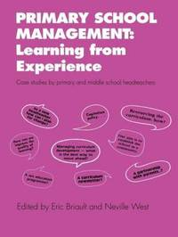 Primary School Management: Learning from Experience by Eric W.H. Briault image
