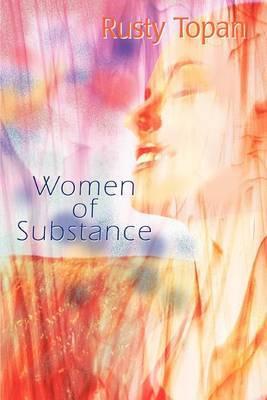 Women of Substance by Rusty Topan